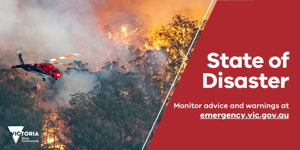 A State of Disaster has been declared  for six Local Government Areas and the Alpine Resorts, For all incidents and warnings http://emergency.vic.gov.au/respond/