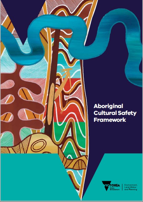 Cover of the DELWP Aboriginal Cultural Safety Framework